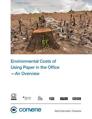 The Environmental Cost of using paper at your office