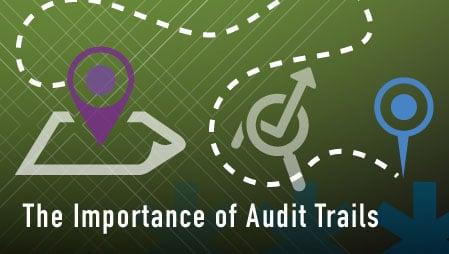 Importance of Audit Trails graphic